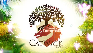 Catwalk Brasil - Mundo Encantado 2018