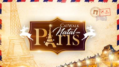 Catwalk - Natal em Paris 2018